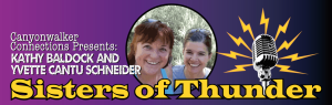 Sisters of Thunder Canyonwalker Connections