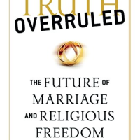 Ryan T. Anderson's new book Truth Overruled : The Future of Marriage and Religious