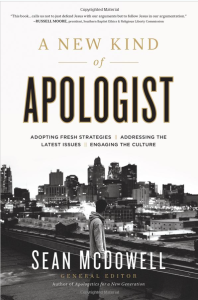A New Kind of Apologist by Sean McDowell