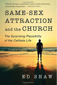 Same-Sex Attraction and the Church, Ed Shaw