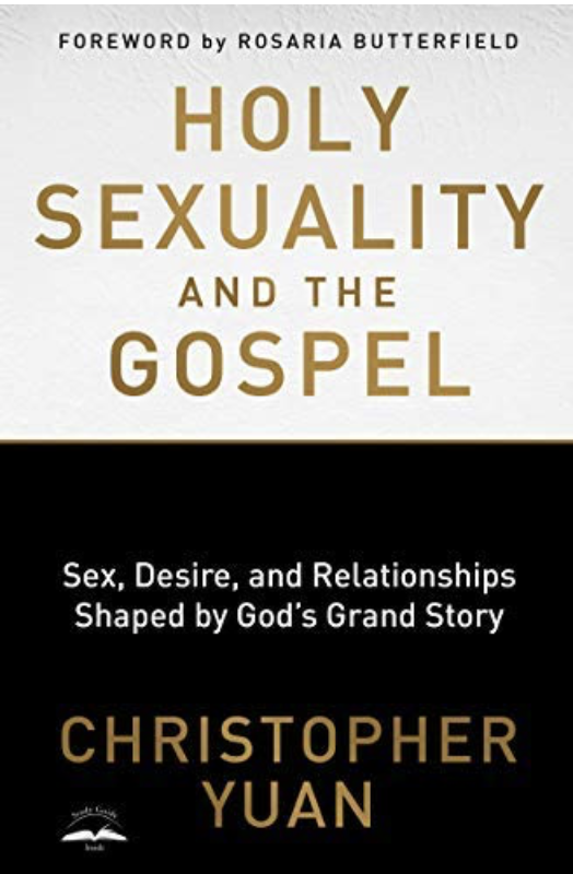Holy Sexuality by Christopher Yuan-Book Review   Canyonwalker