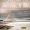 Outlasting the Gay Revolution by Michael Brown
