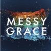 Messy Grace Caleb Kaltenbach